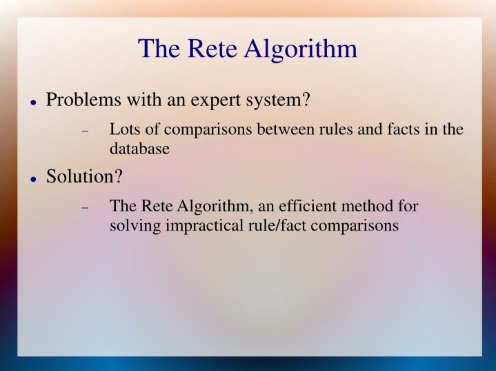 The Rete Algorithm