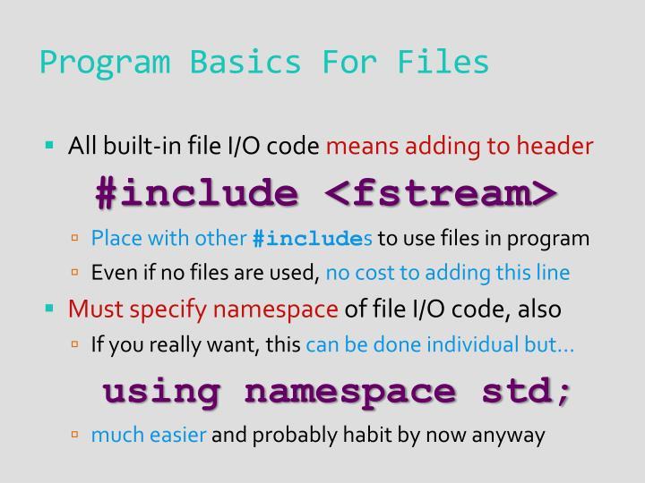 Program Basics For Files