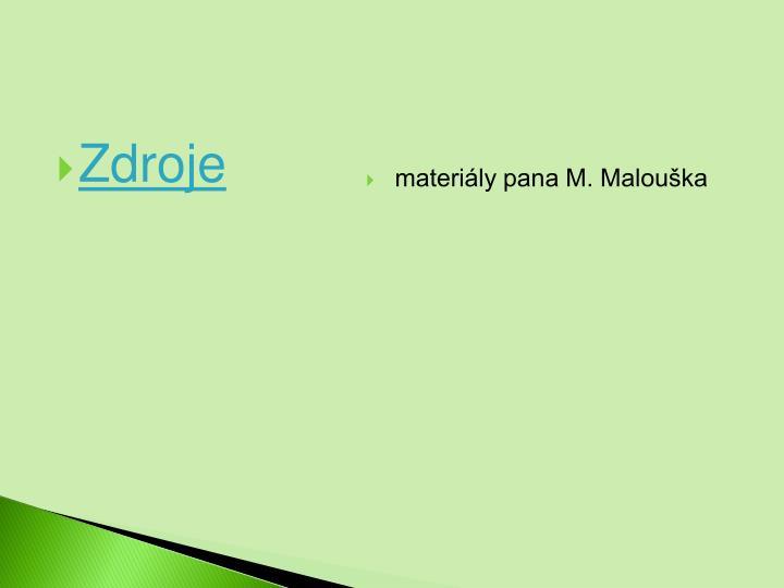 materily pana M. Malouka