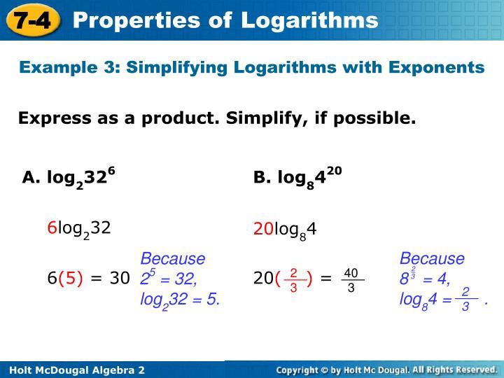 Because    8   = 4, log