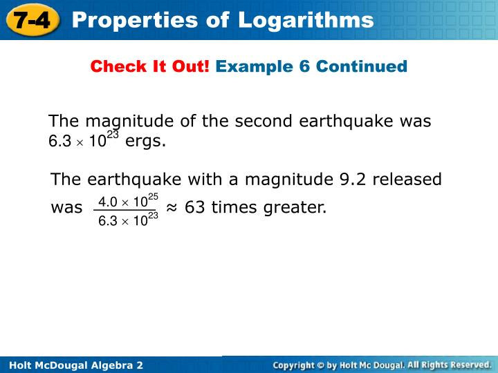 The earthquake with a magnitude 9.2 released was              ≈ 63 times greater.