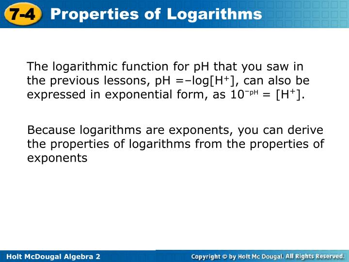The logarithmic function for pH that you saw in the previous lessons, pH =–log[H