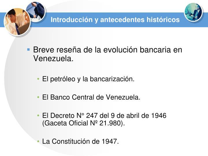 Introducción y antecedentes históricos