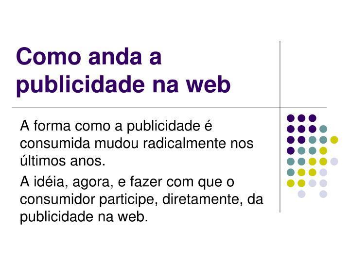 Como anda a publicidade na web