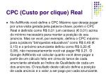cpc custo por clique real