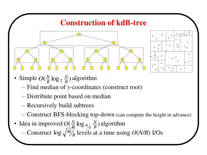Construction of kdB-tree
