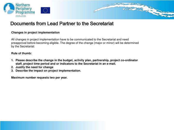Documents from Lead Partner to the Secretariat