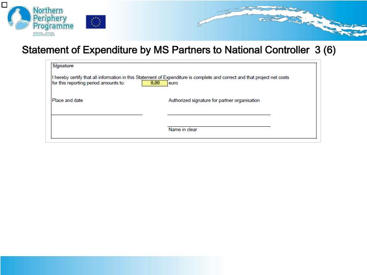 Statement of Expenditure by MS Partners to National Controller  3 (6)