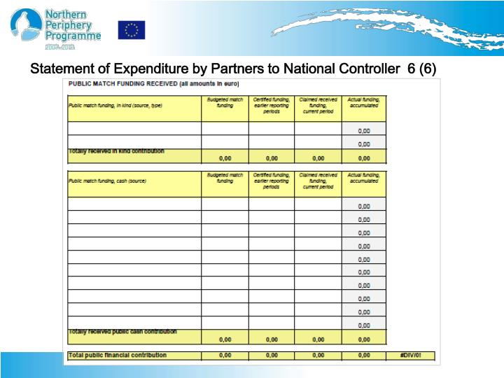 Statement of Expenditure by Partners to National Controller  6 (6)
