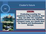 cluster s future