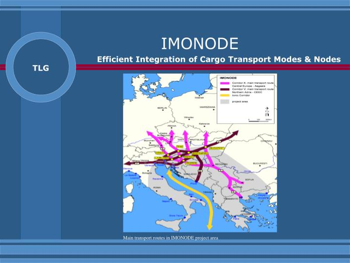 Main transport routes in IMONODE project area