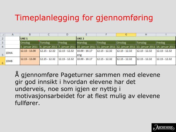 Timeplanlegging for gjennomføring