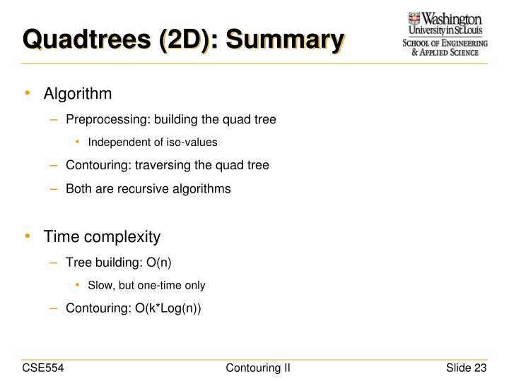 Quadtrees (2D): Summary