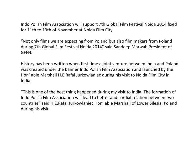 Indo Polish Film Association will support 7th Global Film Festival