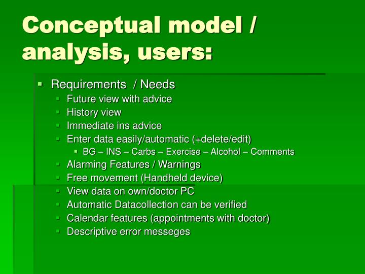 Conceptual model / analysis, users: