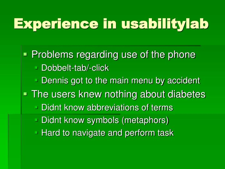 Experience in usabilitylab