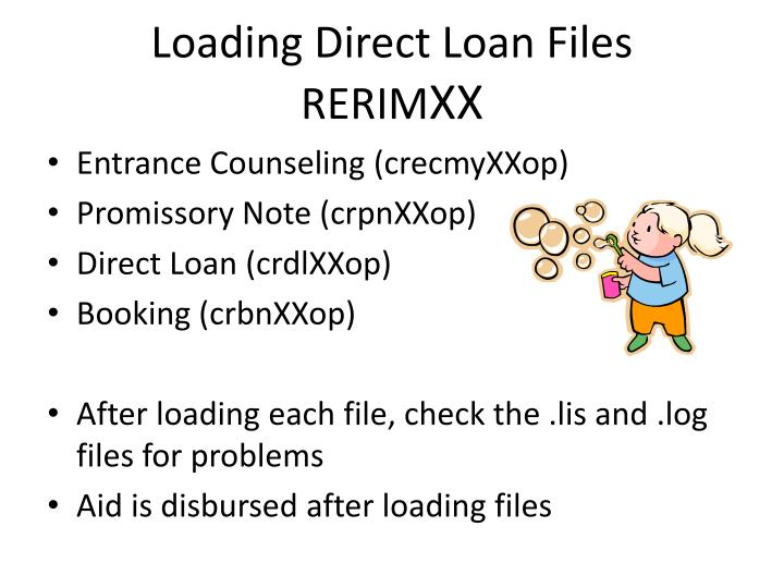 Loading Direct Loan Files