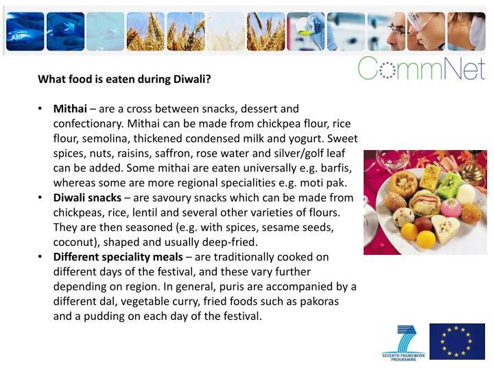 What food is eaten during Diwali?
