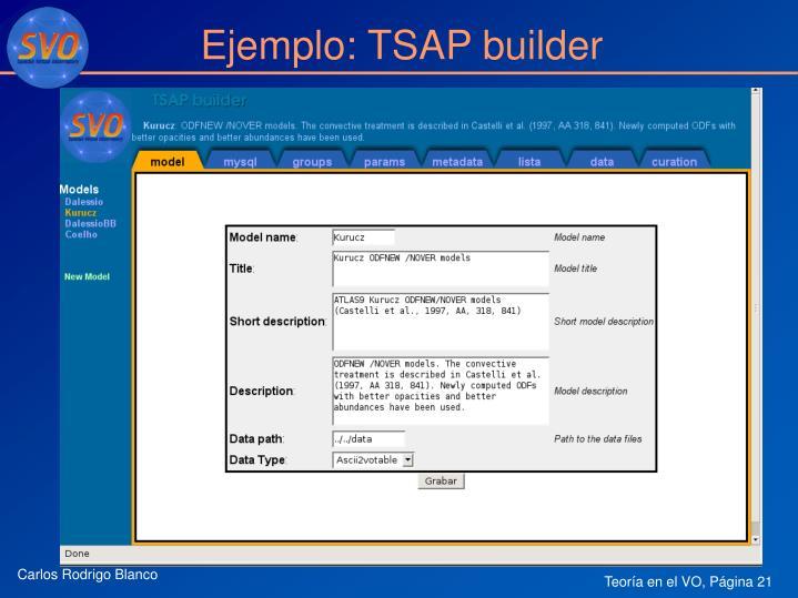 Ejemplo: TSAP builder
