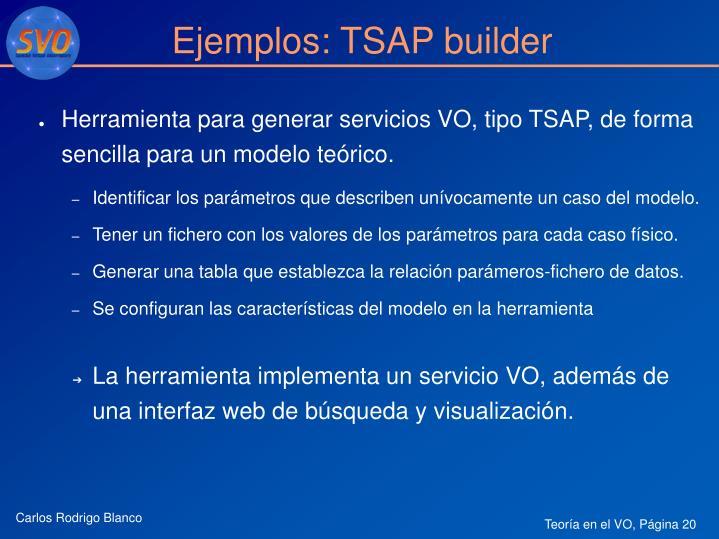 Ejemplos: TSAP builder