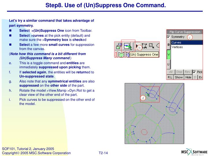 Step8. Use of (Un)Suppress One Command.