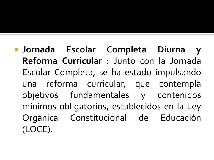 Jornada Escolar Completa Diurna y Reforma