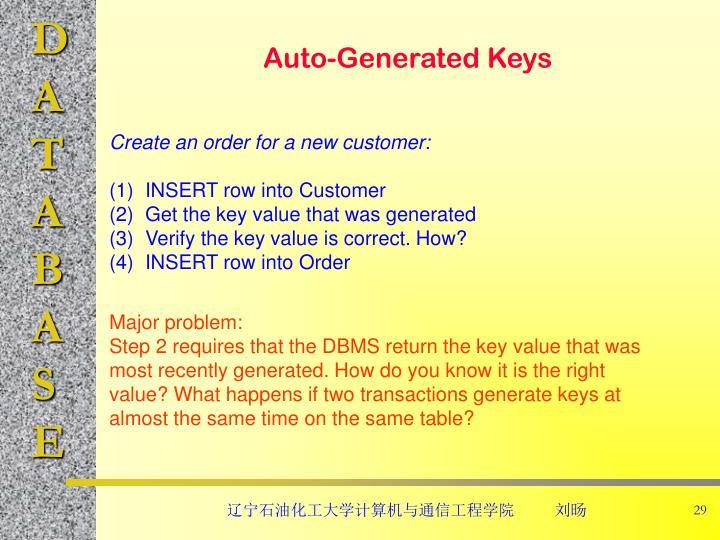 Auto-Generated Keys
