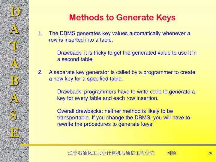 Methods to Generate Keys