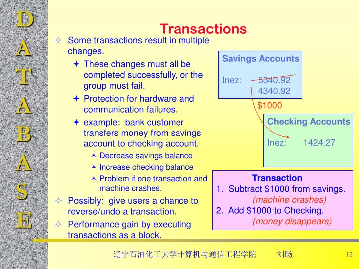 Some transactions result in multiple changes.
