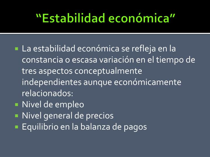 """""""Estabilidad económica"""""""