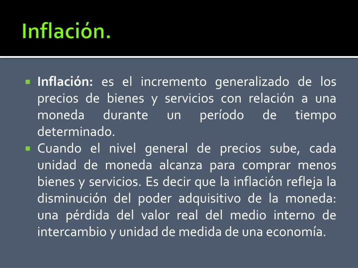 Inflación.