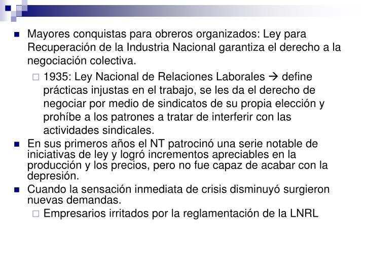 Mayores conquistas para obreros organizados: Ley para Recuperación de la Industria Nacional garantiza el derecho a la negociación colectiva.