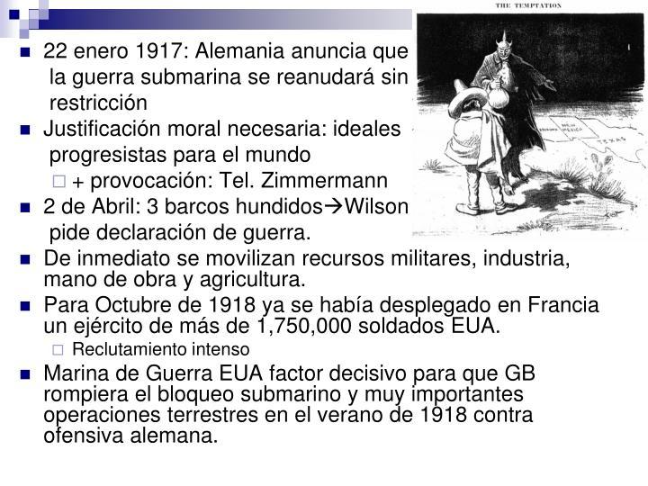 22 enero 1917: Alemania anuncia que