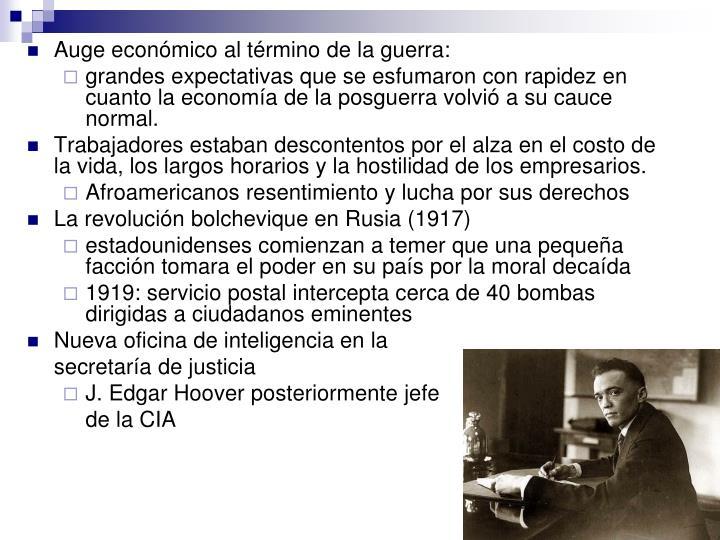 Auge económico al término de la guerra: