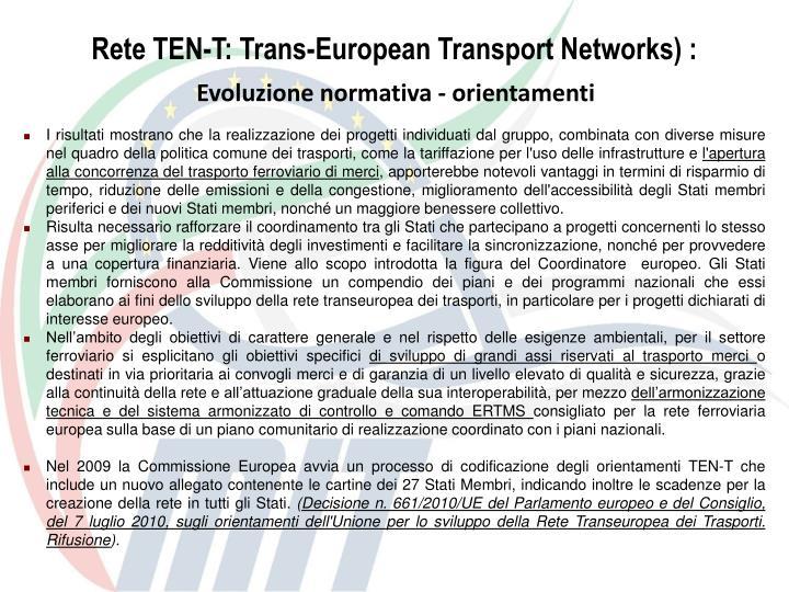 Rete TEN-T: Trans-European Transport Networks) :