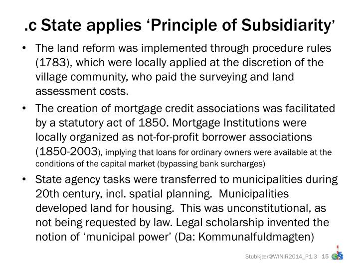.c State applies 'Principle of Subsidiarity