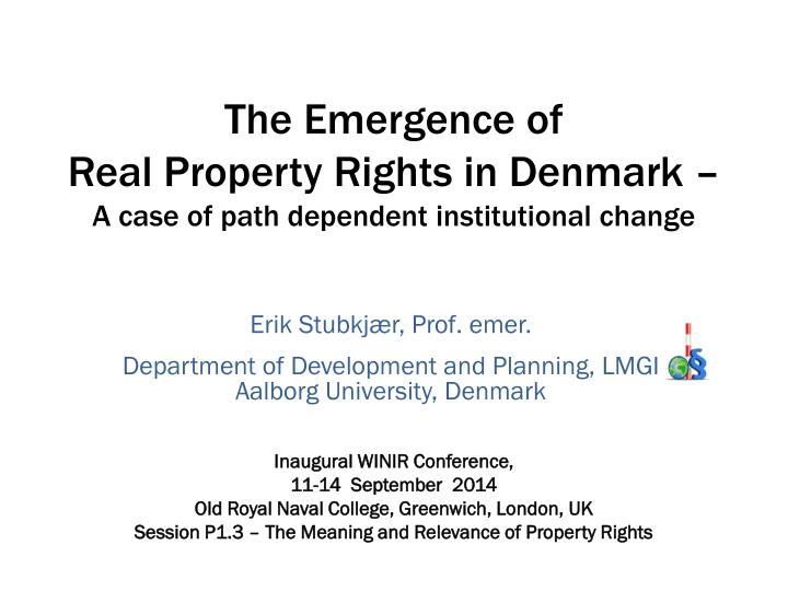 The emergence of real p roperty r ights in denmark a case of path dependent institutional change
