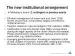 the new institutional arrangement1