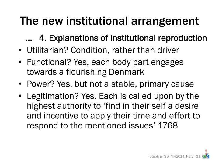 The new institutional arrangement