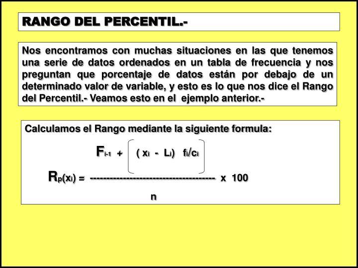 RANGO DEL PERCENTIL.-