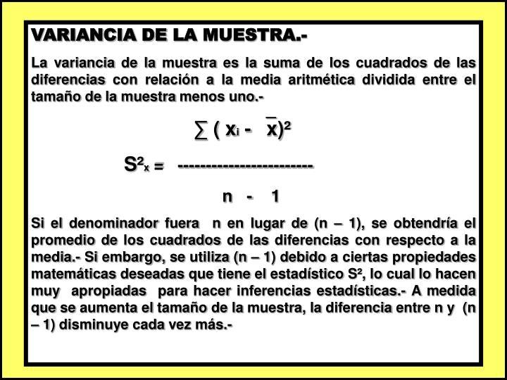 VARIANCIA DE LA MUESTRA.-