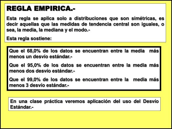 REGLA EMPIRICA.-