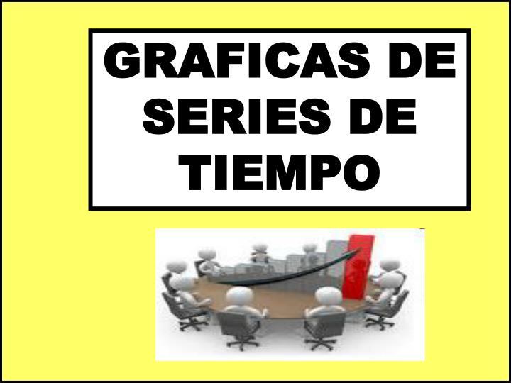 GRAFICAS DE SERIES DE TIEMPO