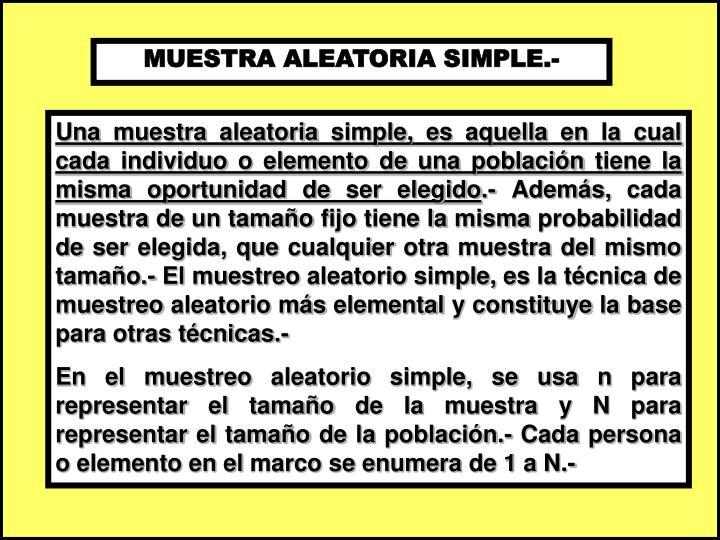 MUESTRA ALEATORIA SIMPLE.-