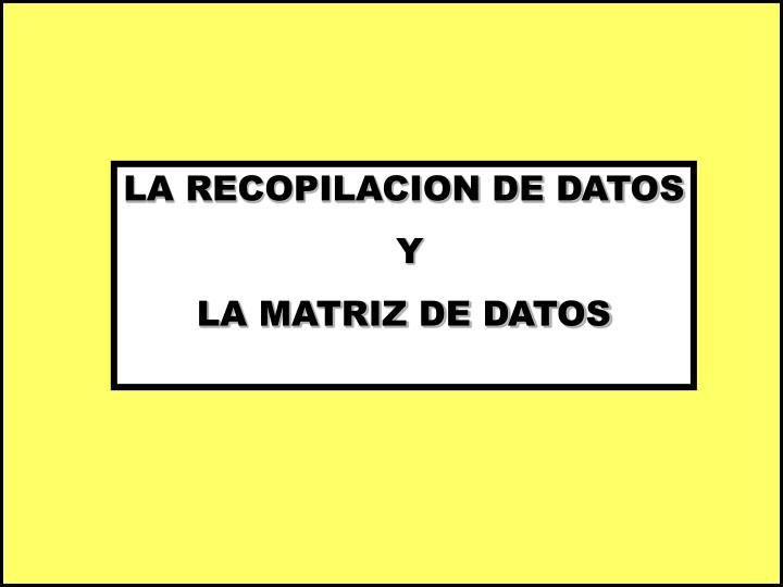 LA RECOPILACION DE DATOS