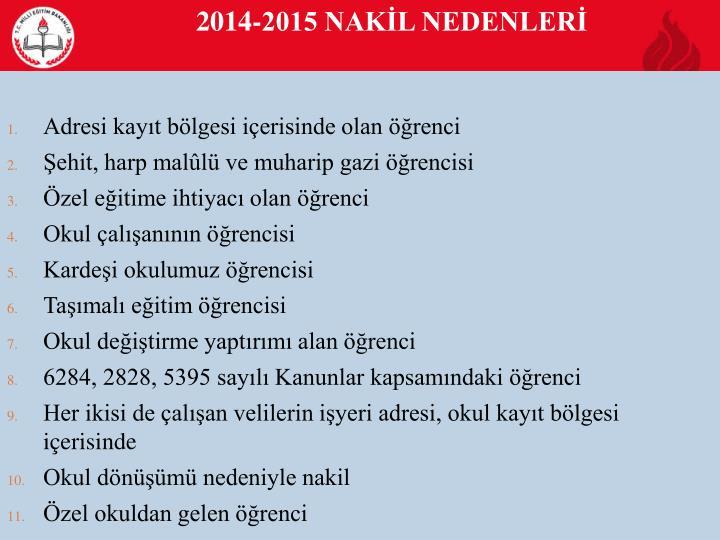 2014-2015 NAKİL NEDENLERİ