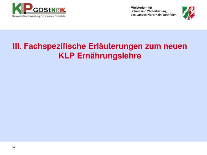 III. Fachspezifische Erläuterungen zum neuen KLP Ernährungslehre
