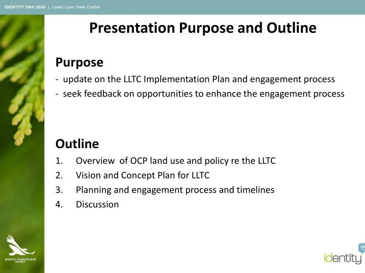Presentation Purpose and Outline