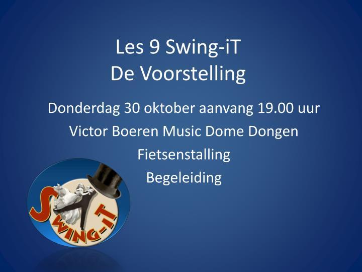 Les 9 Swing-