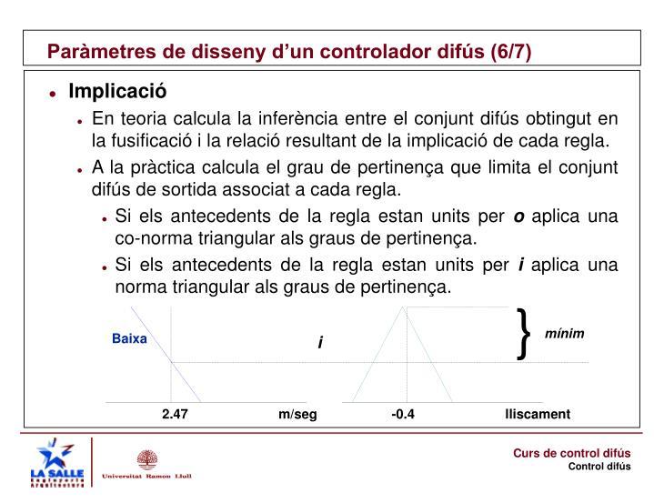 Paràmetres de disseny d'un controlador difús (6/7)